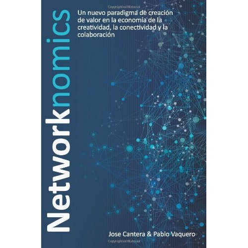 Networkonomics - José Cantera
